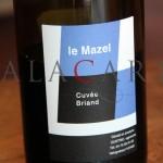 Cuvée Briand 2010 Le Mazel Vallée du Rhône